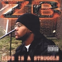 ZB | Life Is A Struggle