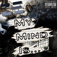 Ze | My Mind Is...