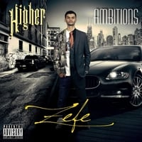 Zefe | Higher Ambitions