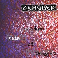 Zehnder | Broken Train of Thought