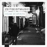 Zeitgeistmusic | House of Spirits