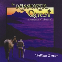 William Zeitler | The Passionate Quest: A Romance of the Grail