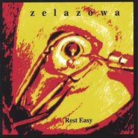 zelazowa | Rest Easy