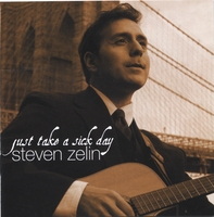 Steven Zelin | Just Take a Sick Day