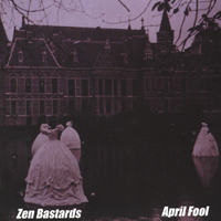 Zen Bastards | April Fool