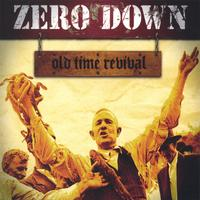 Zero Down | Old Time Revival