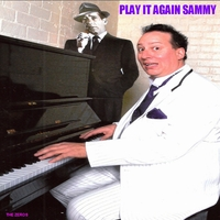 Sammy Serious / The Zeros | Play It Again Sammy