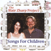 Rocky Zharp & Andrea Blair | The Blair Zharp Project (songs For Children)