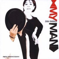 Ziba Shirazi | My Man