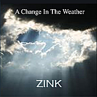 Zink | A Change In the Weather