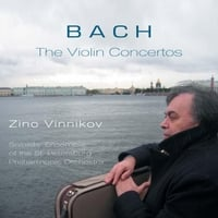 Zino Vinnikov & Soloists' Ensemble of the St. Petersburg Philharmonic Orchestra | Bach - The Violin Concertos