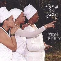 Zion Trinity | Eyes on Zion