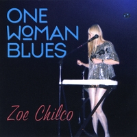 Zoe Chilco | One Woman Blues