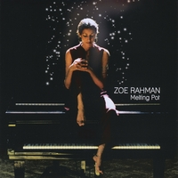 Zoe Rahman : Melting Pot