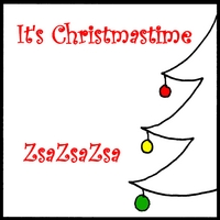 ZsaZsaZsa | It's Christmastime