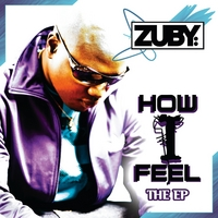 Zuby | How I Feel: The EP