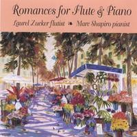 Laurel Zucker and Marc Shapiro | Romances for flute and piano