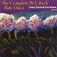 LAUREL ZUCKER & SARA ANDON | The Complete W.F. Bach Flute Duos