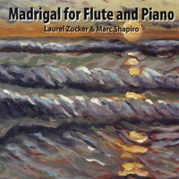 Laurel Zucker And Marc Shapiro | Madrigal For Flute And Piano