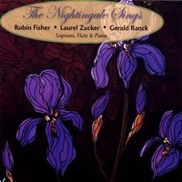 Laurel Zucker, Gerald Ranck, Robin Fisher | The Nightingale Sings For Soprano, Flute And Piano