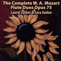 Laurel Zucker and Sara Andon | The Mozart Flute Duos, Opus 75 No. 1-6