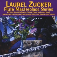 Laurel Zucker | Laurel Zucker Flute Masterclass Series Dvd 4