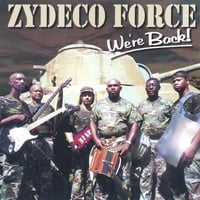Zydeco Force | We're Back!