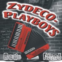 Zydeco-Playboys | Red means Fire